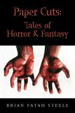 Paper Cuts: Tales of Horror &amp; Fantasy