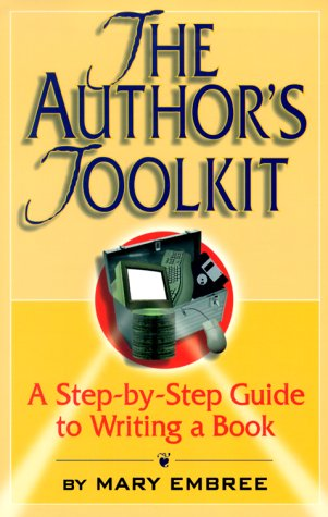 The Author's Toolkit by Mary Embree