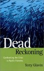 Dead reckoning: Confronting the crisis in Pacific fisheries