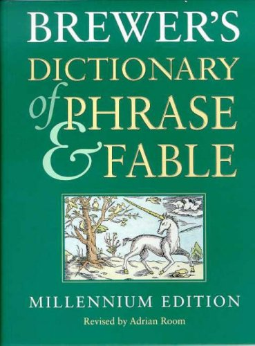 Brewer's Dictionary of Phrase and Fable by Adrian Room