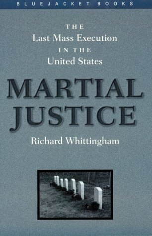 Martial Justice: The Last Mass Execution in the United States