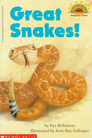 Great Snakes! by Fay Robinson