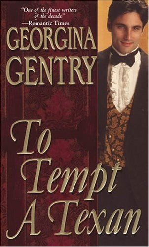 To Tempt A Texan by Georgina Gentry