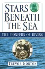 Stars Beneath the Sea: The Pioneers of Diving