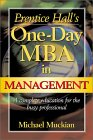 Prentice Hall's One-Day MBA in Management