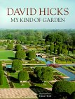 David Hicks: My Kind Of Garden