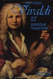 Antonio Vivaldi and the Baroque Tradition