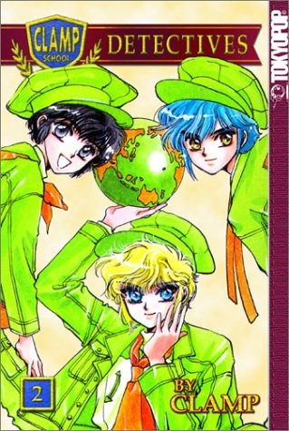 Clamp School Detectives, Vol. 02 (CLAMP School Detectives, #2)