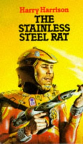 The Stainless Steel Rat (Stainless Steel Rat (Chronological Order) #4)
