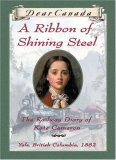 A Ribbon of Shining Steel by Julie Lawson