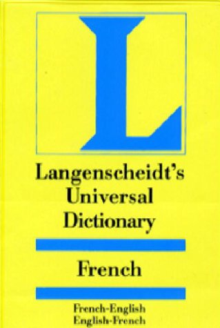 Langenscheidt Universal Dictionary French/English-English/French (Langenscheidt Universal Dictionary)