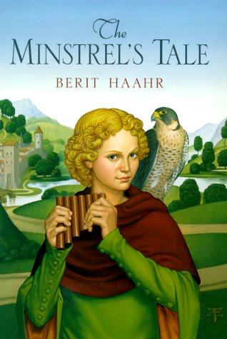 The Minstrel's Tale by Berit Haahr