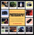 Encyclopedia Of Photography Techniques: An A-z Directory, With An Inspirational Gallery Of Finished Works
