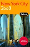 Fodor's New York City 2008 (Fodor's Gold Guides)