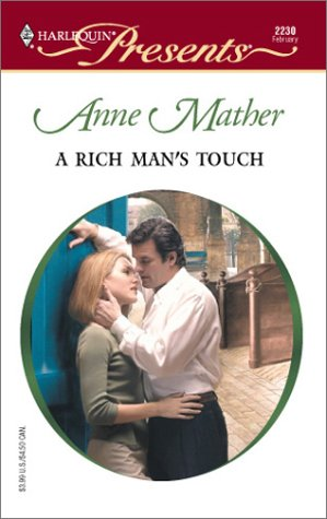 Rich Man's Touch by Anne Mather