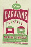 Two Caravans by Marina Lewycka