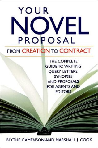 Your Novel Proposal by Blythe Cameson