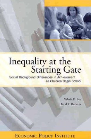 Inequality at the Starting Gate by Valerie E. Lee