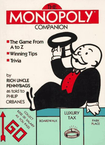 The Monopoly Companion by Philip Orbanes