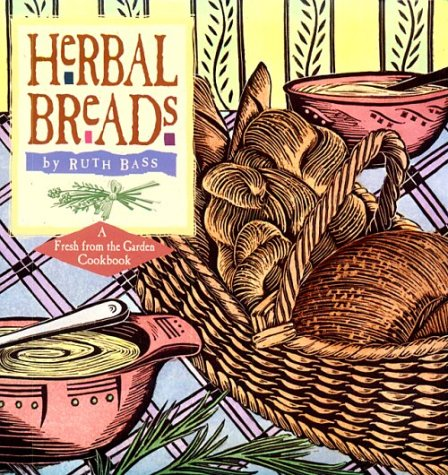 Herbal Breads by Ruth Bass