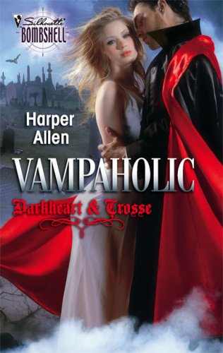 Vampaholic (Darkheart & Crosse Trilogy, #2)