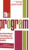The Program: Fifteen Steps to Finding a Husband After 30
