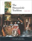 The Humanistic Tradition: Faith, Reason, and Power in the Early Modern World (The Humanistic Tradition, #4)