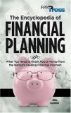 The Encyclopedia of Financial Planning: What You Need to Know about Money from the Nation's Leading Financial Planners