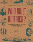 Who Built America?: Working People and the Nation's Economy, Politics, Culture and Society, Volume Two, From the Gilded Age to the Present (Who Built America?)