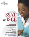 Cracking the SSAT and ISEE, 2008 Edition (Private Test Prep)