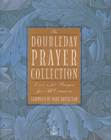 The Doubleday Prayer Collection by Mary Batchelor