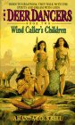 Wind Caller's Children (Deer Dancers, Book 2)