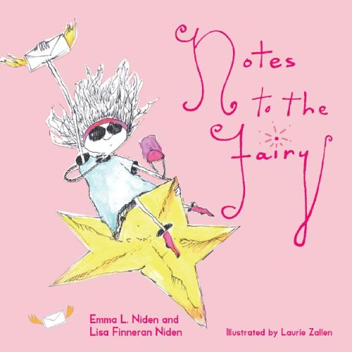 Notes to the Fairy by Emma L. Niden
