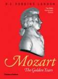 Mozart: The Golden Years: 1781-1791