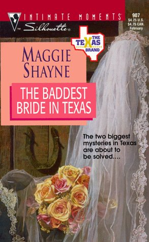 The Baddest Bride In Texas (The Texas Brand, #6)