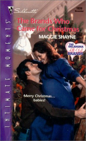 The Brands Who Came for Christmas (Oklahoma All-Girl Brands, #1) by Maggie Shayne