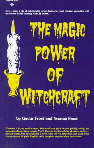 The Magic Power of Witchcraft