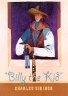 """History Of """"Billy The Kid"""" by Charles A. Siringo"""