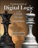Fundamentals of Digital Logic with VHDL Design [With CDROM]
