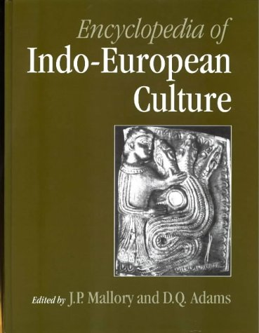 Free online download Encyclopedia of Indo-European Culture PDF