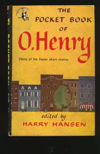 The Pocket Book of O. Henry Stories by Harry Hansen