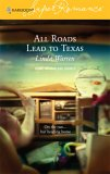 All Roads Lead to Texas (Home to Loveless County #3)