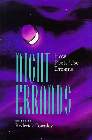 Download Night Errands: How Poets Use Dreams PDF by Roderick Townley