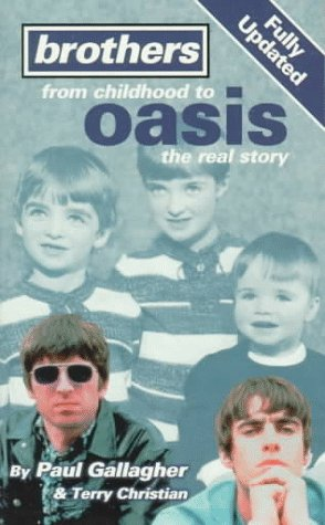 Brothers: From Childhood To Oasis: The Real Story Virgin