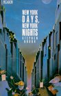 New York Days, New York Nights (Picador Books) (Spanish Edition)