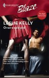 Overexposed (The Bad Girls Club) by Leslie Kelly