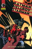 Batman/Hellboy/Starman