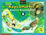 The Magic School Bus Science Explorations B (Scholastic Skills Books)