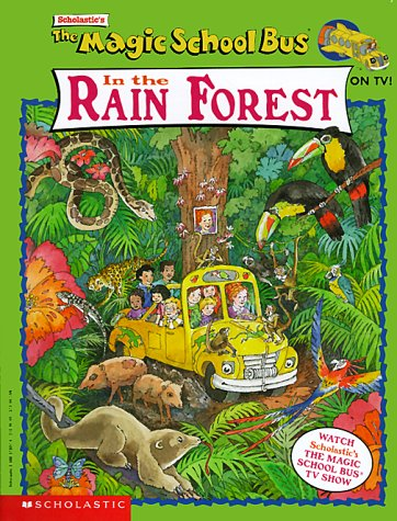 Read The Magic School Bus In The Rain Forest (Magic School Bus) by Eva Moore, John Speirs, Joanna Cole PDF