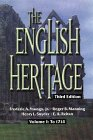The English Heritage: Volume I: To 1714